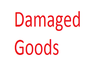 WHAT HAPPENS IF MY GOODS ARRIVE DAMAGED?